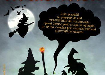 """Pe 27 și 28 octombrie, Primăria Capitalei, prin Opera Comică pentru Copii (OCC), îi invită pe cei mici la """"Noaptea Vrăjitoarelor"""", o serie de spectacole itinerante în care copiii vor face cunoștință cu vrăjitoarele și cu alte personaje negative din poveștile"""