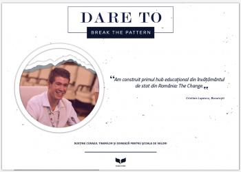 În luna octombrie a fost lansată campania #DareTo, care aduce în lumina reflectoarelor pe tinerii care se remarcă prin curaj și determinare și care construiesc lucruri mărețe în România, sprijinindu-se pe puterea educației.